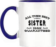 All Time Best Sister 100% garantiert Design