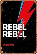 David Bowie Rebel Rebel Zinn Metall Zeichen Retro