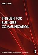 English for Business Communication. Mable Chan, -