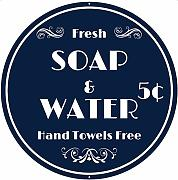 "Fresh Soap and Water"" Schild – 30,5 x 30,5"