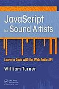 JavaScript for Sound Artists. Steve Leonard,