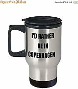 Limited Sale Copenhagen Travel Mug Id Rather Be in