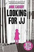 Looking for JJ. Anne Cassidy, - Buch