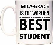 Mila-Grace is The World's Best Student Mug Cup