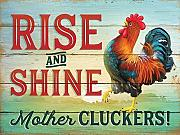 Rise and Shine Mutter Cluckers Humorvolle