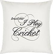 Trust Me I Play Cricket Design Large Cushion Cover